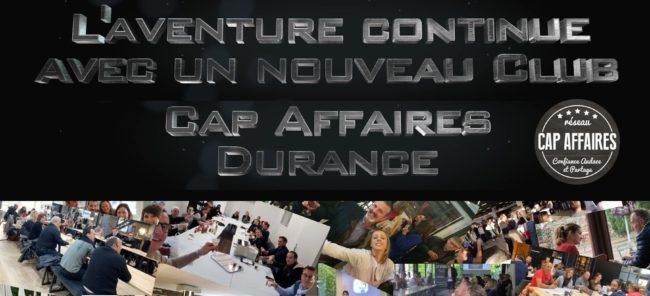 Lancement du 6 ème club : CAP Affaires Durance